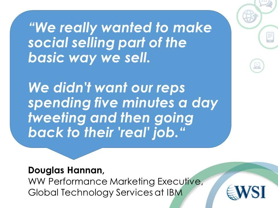 Quote Douglas Hannan IBM social selling
